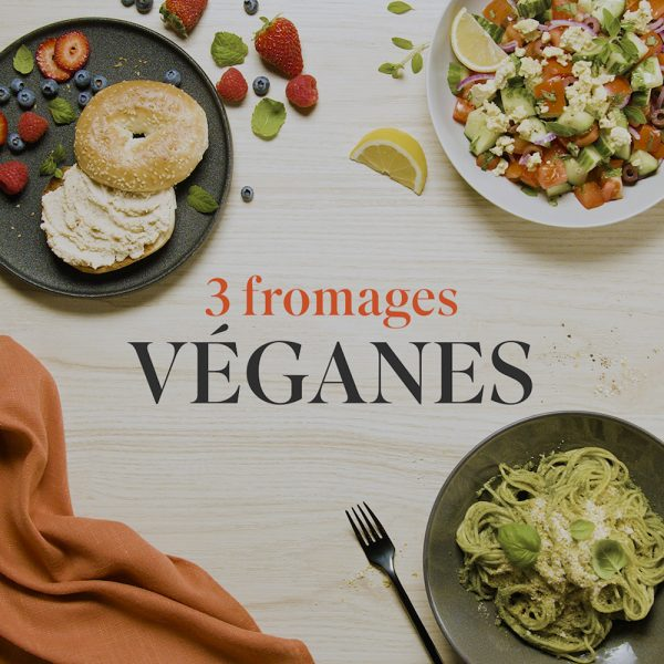 3 fromages véganes