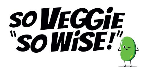 So Veggie, So Wise!