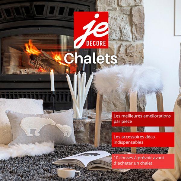 Magazine numérique: Je décore – Chalets