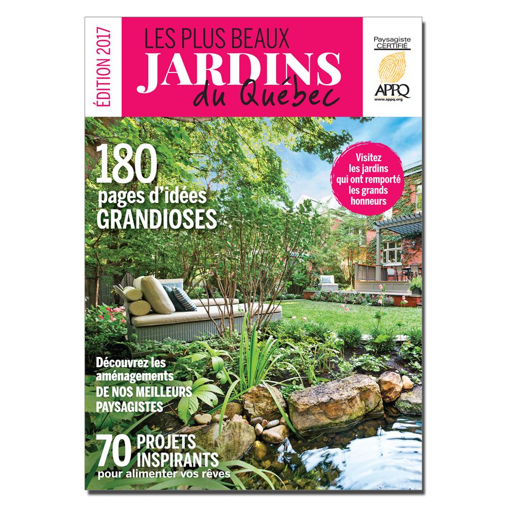 Les plus beaux jardins du Québec 2017