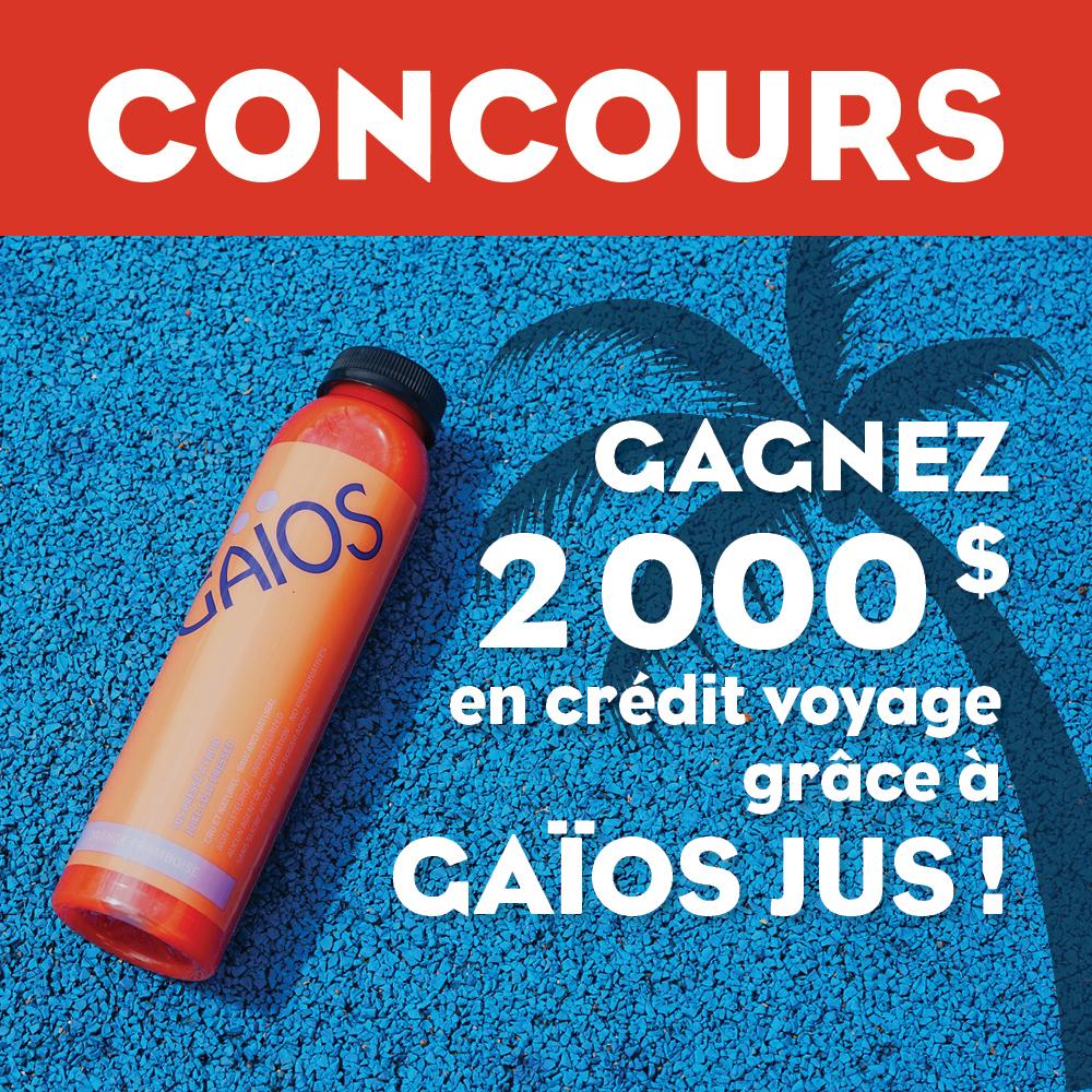 Concours: gagnez 2000$ en crédit voyage grâce à Gaïos Jus!
