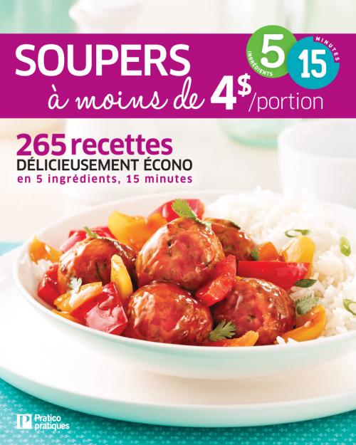 Livre Soupers à moins de 4$ par portion en 5 ingrédients • 15 minutes