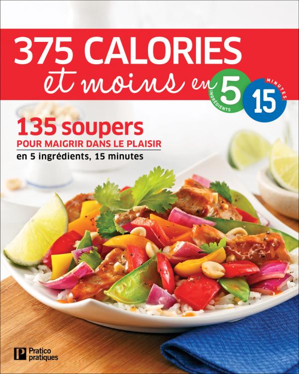 Livre Soupers en 375 calories et moins en 5 ingrédients • 15 minutes