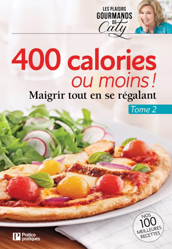 400 calories ou moins! Tome 2