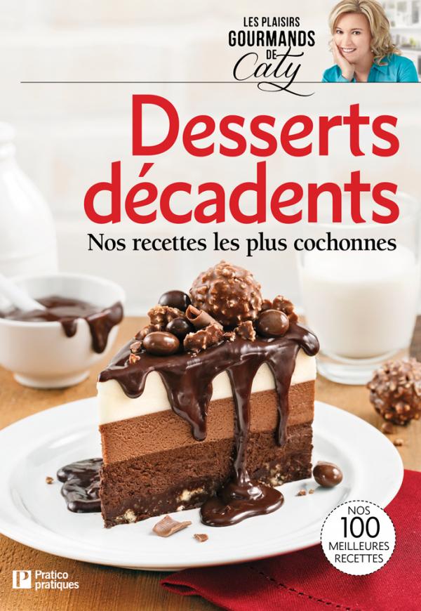 Desserts décadents
