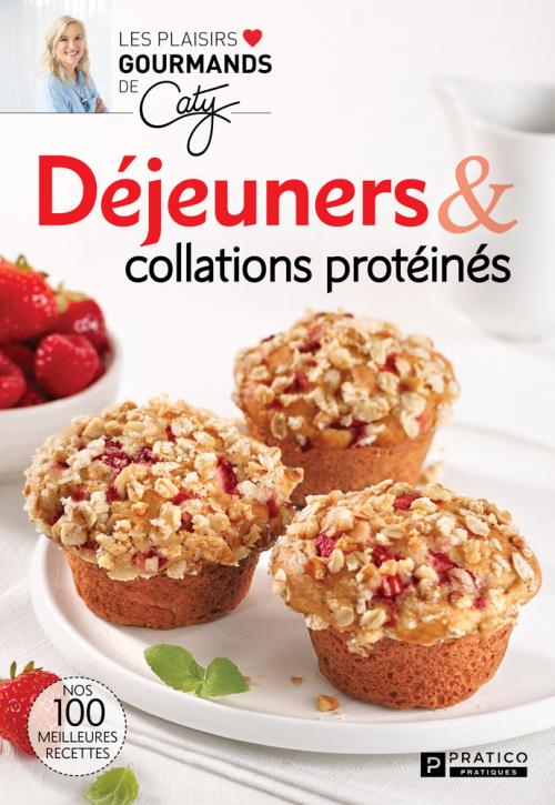 Déjeuners et collations protéinés