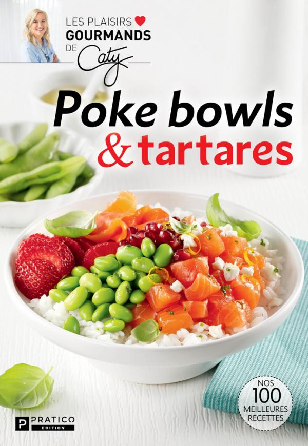 Poke bowls et tartares