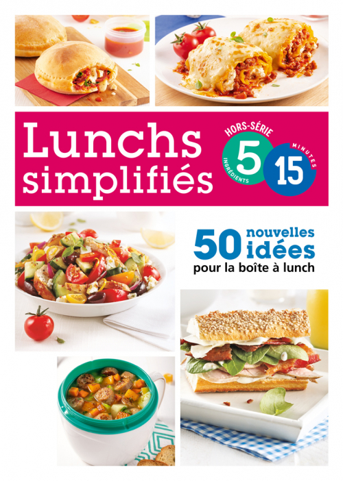 Hors série: Lunch simplifiés en 5-15