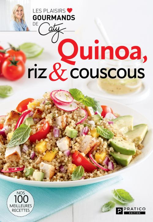 Quinoa riz et couscous
