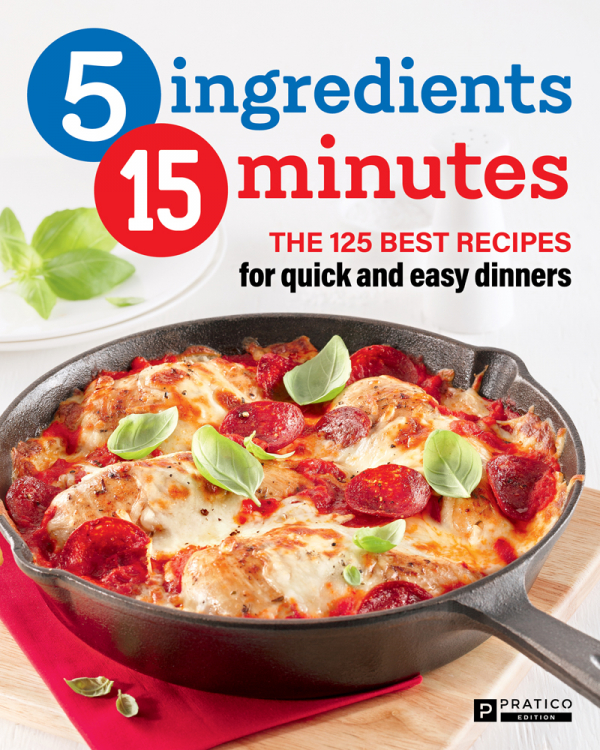 The 125 best recipes for quick and easy dinners