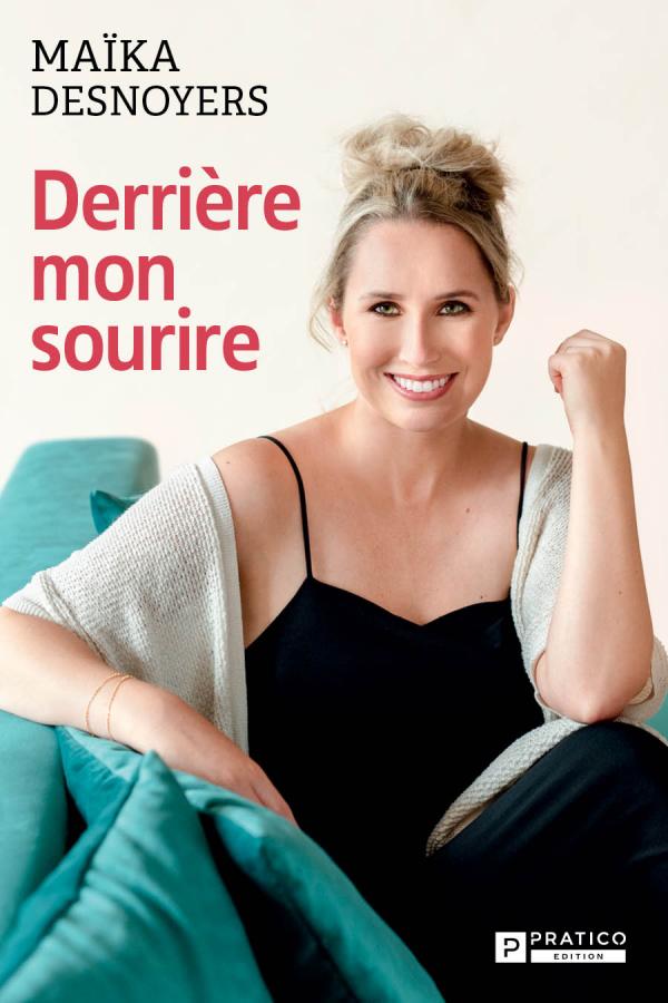 Derrière mon sourire par Maïka Desnoyers