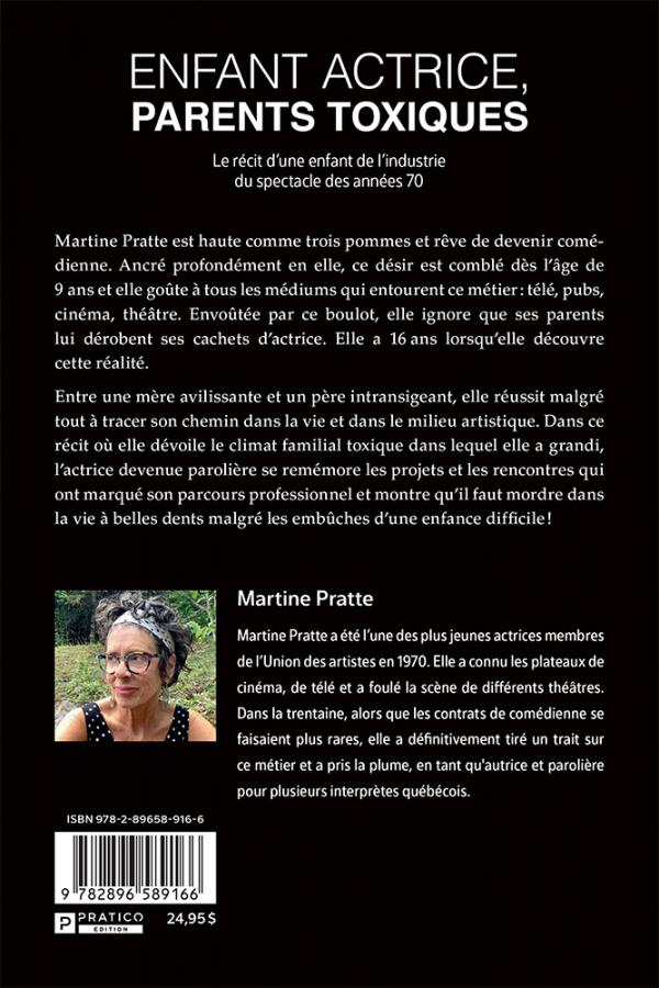 Enfant artiste, parents toxiques   Martine Pratte