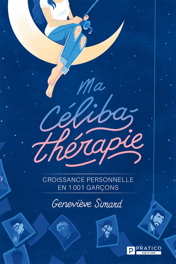 Ma célibathérapie   Geneviève Simard